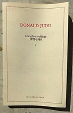 "Donald JUDD ""Complete Writings: 1976-1986"" Van Abbemuseum, 1987"