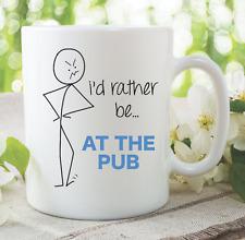 Mug Fantaisie Drôle Plutôt Être At The Bar Pub Epoux Style Petit Ami Cadeau