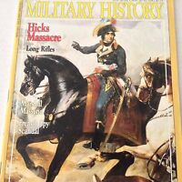 Military History Magazine Hicks Massacre Marshal Massena June 1991 070917nonrh