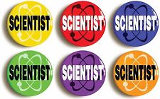 SCIENTIST SCIENCE BADGE BUTTON PIN SET OF 6 (Size is 1inch/25mm diameter)