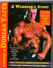 A PORTRAIT OF DORIAN YATES A Warriors Story bodybuilding muscle book