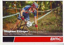 CYCLISME carte cycliste STEPHEN ETTINGER us champion XCO 2013  équipe BMC