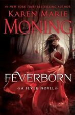 Feverborn: A Fever Novel by Karen Marie Moning - HARDCOVER - BRAND NEW!