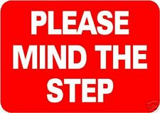 PLEASE MIND THE STEP PLASTIC SIGN/NOTICE