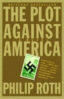 The Plot Against America: By Roth, Philip