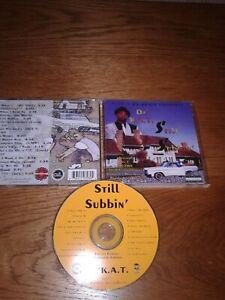 Da' K.A.T. - Still Subbin' G-Funk G-Rap