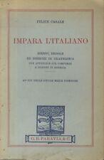 Impara l'italiano: esempi regole ed esercizi di grammatica con appendice sul com