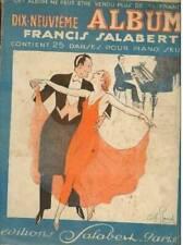 DIX NEUVIEME ALBUM FRANCIS SALABERT contient 25 danses pour piano seul