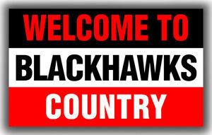 Chicago Blackhawks Flag Welcome to Blackhawks Country 90x150cm 3x5ft Best banner