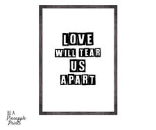 Love will tear us apart - wall art print - quirky gift quote - Joy Division