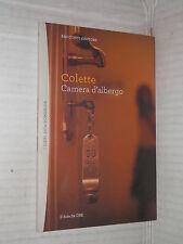 CAMERA D ALBERGO Colette Il Sole 24 Ore 2012 I libri della domenica 63 romanzo