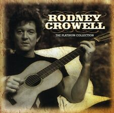 Rodney Crowell - Platinum Collection [New CD] Rmst, England - Import