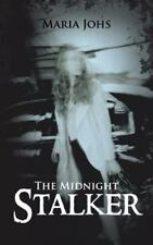 The Midnight Stalker by Maria Johs (2013, Paperback)