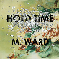 M. Ward - Hold Time [New Vinyl LP] 180 Gram