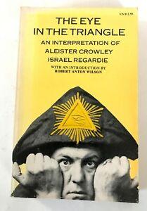 Israel Regardie The Eye in the Triangle Aleister Crowley Falcon Press 1982 OTO