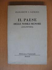 Il paese delle nobili signore di Elizabeth C.Gaskell BUR 211-213 Ed.Rizzoli 1950