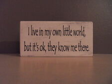 Shabby I live in my own little world plaque, chic and unique