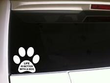 """Paw Life Is Better Dog Car Decal Vinyl Sticker 6""""F51 Pets Animals Puppy Love"""