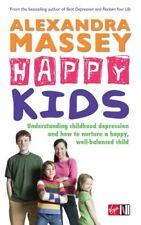 Happy Kids: la comprensión de la infancia la depresión y cómo cultivar una feliz, bien