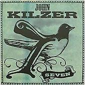 Kilzer John-Seven CD NEW
