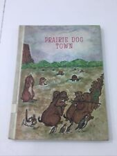 Prairie Dog Town - Rae Oetting (Hardcover, 1968, Illustrated)