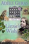 Lizzie's Wish by Adèle Geras (2009, Paperback)