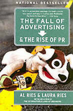 The Fall of Advertising and the Rise of PR by Laura Ries, Al Ries (Paperback,...