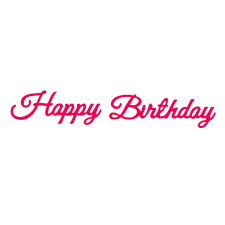 Crafts Too - Presscut Die Cutting & Embossing Stencil - Happy Birthday - PCD107