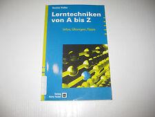Lerntechniken von A bis Z von Gustav Keller