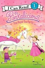 I Can Read Level 1: Pinkalicious : The Royal Tea Party by Victoria Kann...