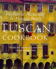 The Tuscan Cookbook by Maggie Beer and Stephanie Alexander