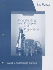 Understanding Food Principles and Preparation 5th Edition SAVE$$$