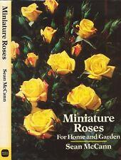 MINIATURE ROSES FOR HOME & GARDEN