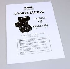 KOHLER K91 (4HP) K161 (7HP) K181 (8HP) ENGINE OWNERS OPERATORS MANUAL BOOK
