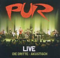 """PUR """"LIVE - DIE DRITTE (AKUSTISCH)"""" CD NEU"""