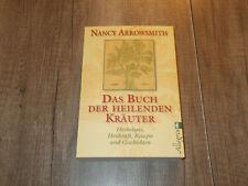 Das Buch der Heilenden Kräuter - Herbologie - Nancy Arrowsmith - Neu - 2011
