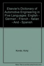 Elsevier's Dictionary of Automotive Engineering in Five Languages: English - ...