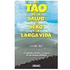 El Tao de la salud, el sexo y la larga vida Spanish Edition