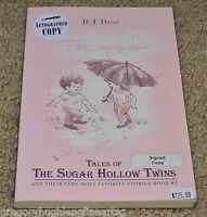TALES of THE SUGAR HOLLOW TWINS Signed by Betty Johnson Dana Very Rare $225.00