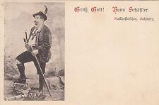 Postkarte - Grüß Gott! Hans Schäffler - Gasthofbesitzer Salzburg