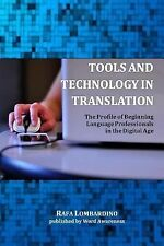 Tools and Technology in Translation : The Profile of Beginning Language...