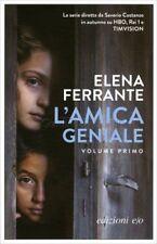 L'AMICA GENIALE - VOLUME PRIMO - ELENA FERRANTE
