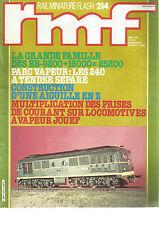 RMF N°214 BB-9200+160000=25200 / PARC VAPEUR / AIGUILLE EN Z / LOCO VAPEUR JOUEF