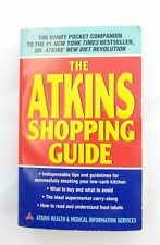 The Atkins Shopping Guide by Atkins Health and Medical Information Staff (2004,