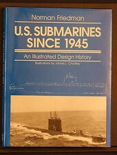US Submarines Since 1945 Illustrated Design History by Friedman 1994 HBDJ 1stEdn