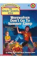 Werewolves Dont Go to Summer Camp (The Adventures