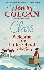 JENNY COLGAN __ CLASS WELCOME TO THE LITTLE SCHOOL __ BRAND NEW ___ FREEPOST UK