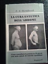 LA CURA ESTETICA DELL ' ADDOME di F.A. HORNIBROOK