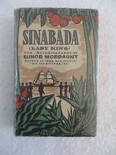Elinor Mordaunt SINABADA (LADY KING) The Greystone Press New York 1938
