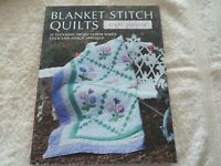 """""""Blanket Stitch Quilts"""" by Lynne Edwards,  Softcover,  2012"""